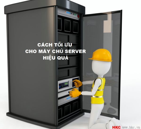 cach toi uu cho may chu server hieu qua nhat